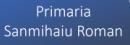 Primaria Sanmihaiu Roman